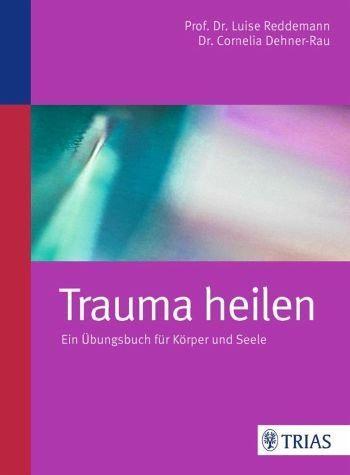 Broschiertes Buch »Trauma heilen«