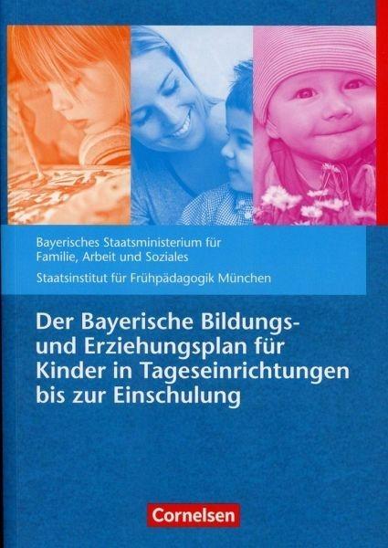 Broschiertes Buch »Der Bayerische Bildungs- und Erziehungsplan...«