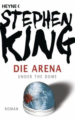 Broschiertes Buch »Die Arena«