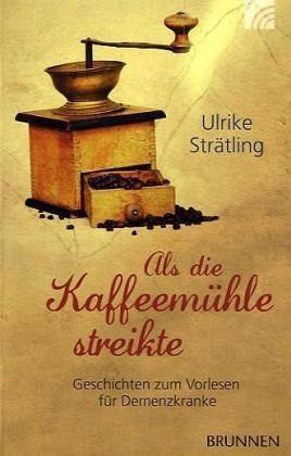 Broschiertes Buch »Als die Kaffeemühle streikte«