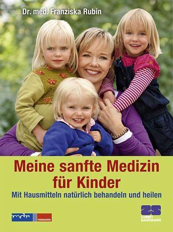 Gebundenes Buch »Meine sanfte Medizin für Kinder«