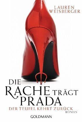 Broschiertes Buch »Die Rache trägt Prada / Andrea Sachs Bd.2«
