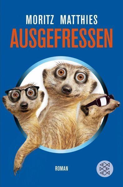 Broschiertes Buch »Ausgefressen / Erdmännchen Ray & Rufus Bd.1«
