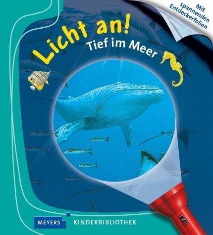 Gebundenes Buch »Tief im Meer / Licht an! Bd.1«