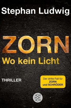 Broschiertes Buch »Zorn - Wo kein Licht / Hauptkommissar Claudius...«