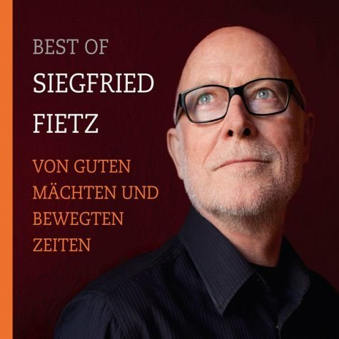 Audio CD »Siegfried Fietz: Von Guten Mächten Wunderbar...«