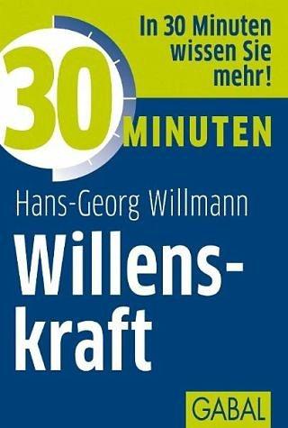 Broschiertes Buch »30 Minuten Willenskraft«
