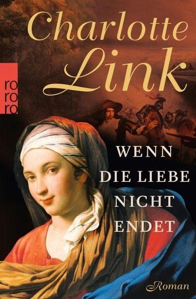 Broschiertes Buch »Wenn die Liebe nicht endet«