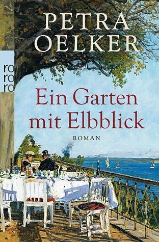 Broschiertes Buch »Ein Garten mit Elbblick«