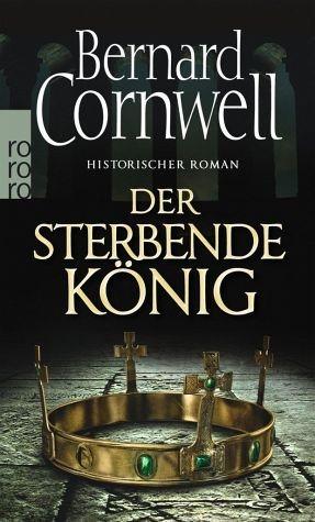 Broschiertes Buch »Der sterbende König / Uthred Bd.6«