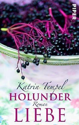 Broschiertes Buch »Holunderliebe«