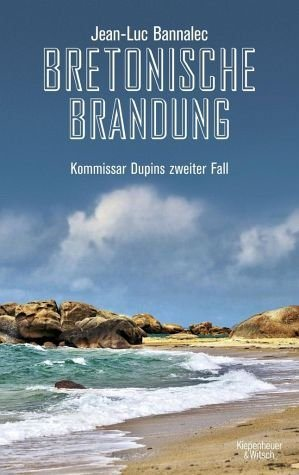 Broschiertes Buch »Bretonische Brandung / Kommissar Dupin Bd.2«