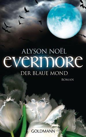 Broschiertes Buch »Der blaue Mond / Evermore Bd.2«