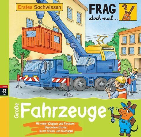 Gebundenes Buch »Große Fahrzeuge / Frag doch mal ... die Maus!...«