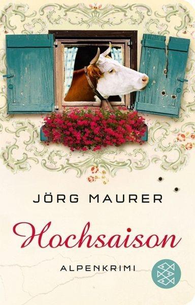 Broschiertes Buch »Hochsaison / Kommissar Jennerwein Bd.2«