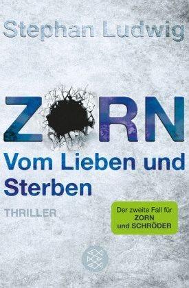 Broschiertes Buch »Zorn - Vom Lieben und Sterben / Hauptkommissar...«