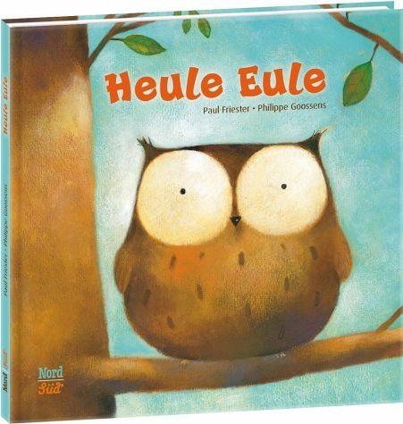 Gebundenes Buch »Heule Eule«