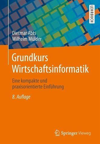 Broschiertes Buch »Grundkurs Wirtschaftsinformatik«