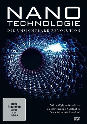 DVD »Nanotechnologie - Die unsichtbare Revolution«