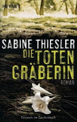Broschiertes Buch »Die Totengräberin«