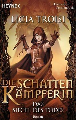 Broschiertes Buch »Das Siegel des Todes / Die Schattenkämpferin Bd.2«