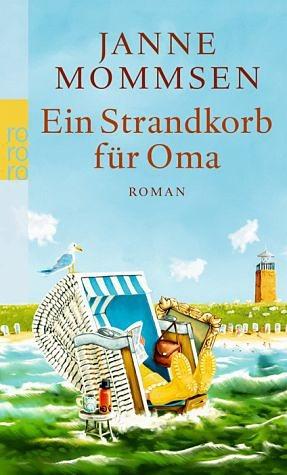 Broschiertes Buch »Ein Strandkorb für Oma / Oma Imke Bd.2«