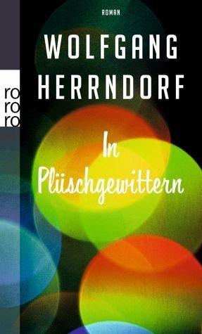 Broschiertes Buch »In Plüschgewittern«