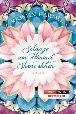 Broschiertes Buch »Solange am Himmel Sterne stehen«