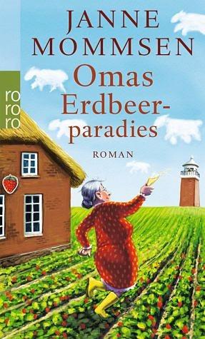 Broschiertes Buch »Omas Erdbeerparadies / Oma Imke Bd.4«