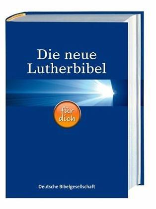 Gebundenes Buch »Die neue Lutherbibel für dich«