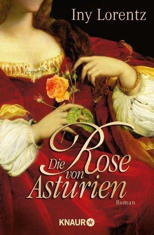Broschiertes Buch »Die Rose von Asturien«