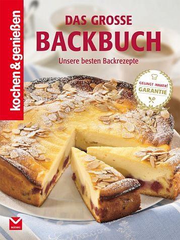 Gebundenes Buch »Kochen & Genießen: Das große Backbuch«