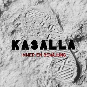 Audio CD »Kasalla: Immer En Bewäjung«