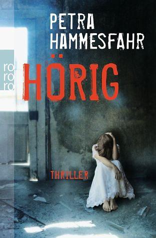Broschiertes Buch »Hörig«