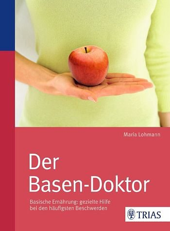 Broschiertes Buch »Der Basen-Doktor«