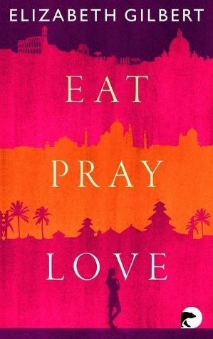 Broschiertes Buch »Eat, Pray, Love«