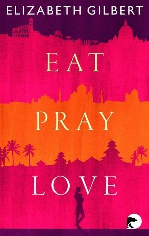 Broschiertes Buch »Eat, Pray, Love«