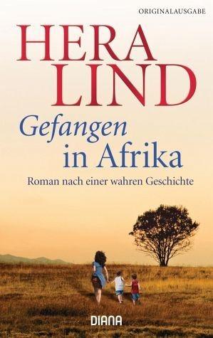 Broschiertes Buch »Gefangen in Afrika«