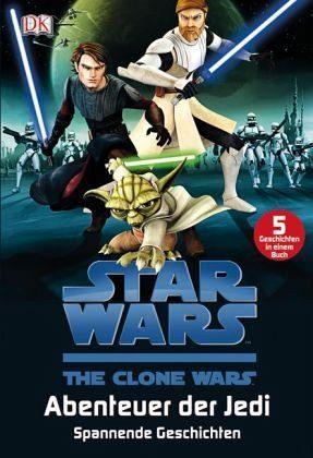 Gebundenes Buch »Star Wars(TM) The Clone Wars(TM) Abenteuer der...«