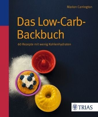 Broschiertes Buch »Das Low-Carb-Backbuch«