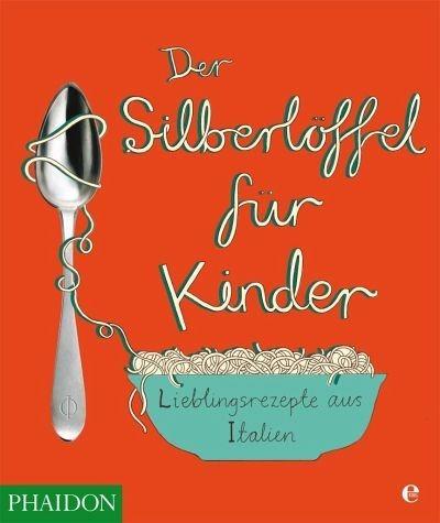 Gebundenes Buch »Der Silberlöffel für Kinder«