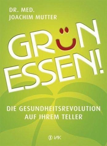 Broschiertes Buch »Grün essen!«