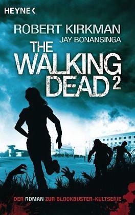 Broschiertes Buch »The Walking Dead / The Walking Dead Roman Bd.2«