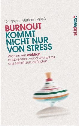 Gebundenes Buch »Burnout kommt nicht nur von Stress«