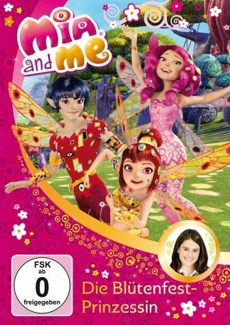 DVD »Die Blütenfest-Prinzessin / Mia and me Bd.9«
