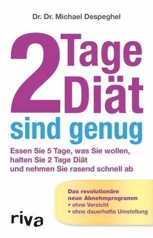 Broschiertes Buch »2 Tage Diät sind genug«