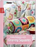 Gebundenes Buch »Häkelideen mit Granny Squares«