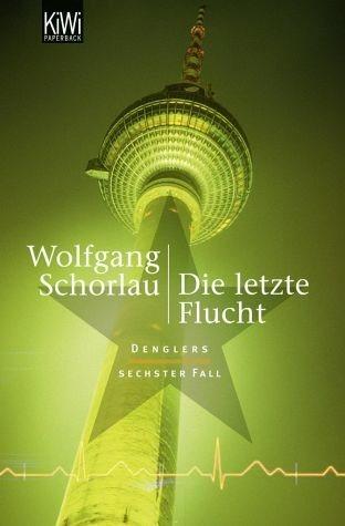 Broschiertes Buch »Die letzte Flucht / Georg Dengler Bd.6«
