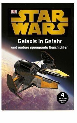 Gebundenes Buch »Star Wars - Galaxis in Gefahr«