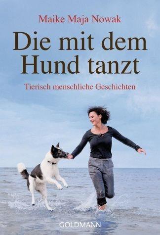 Broschiertes Buch »Die mit dem Hund tanzt«